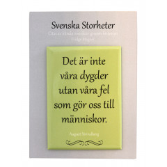 MAGNET AUGUST STRINDBERG